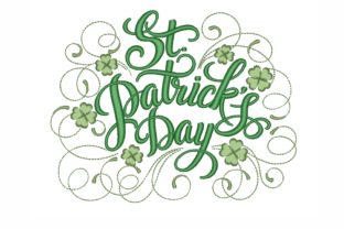 Happy St. Patrick`s Day St Patrick's Day Embroidery Design By NinoEmbroidery