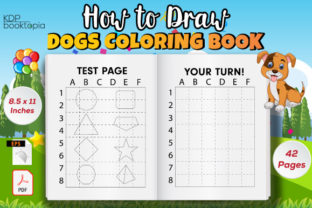 How to Draw Funny Dogs Activity Book Graphic Coloring Pages & Books Kids By KDP Booktopia