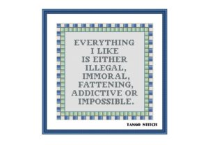 Print on Demand: Everything I Like Funny Sarcastic Quote Graphic Cross Stitch Patterns By Tango Stitch