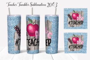 Teacher Life Tumbler Sublimation Graphic Add-ons By WatercolorColorDream