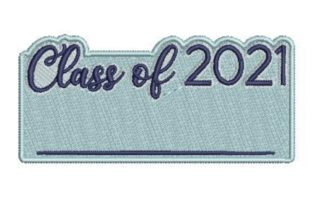 Class of 2021 Graduation Embroidery Design By Embroidery Designs