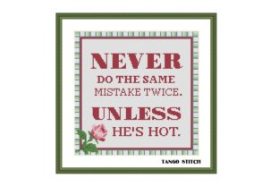 Print on Demand: Never Do the Same Mistake Funny Romantic Graphic Cross Stitch Patterns By Tango Stitch