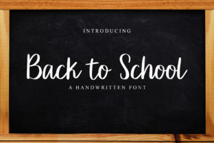 Print on Demand: Back to School Script & Handwritten Font By Gagegostyle