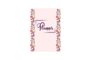 Fruit Themed A5 Planner Planner Craft Cut File By Creative Fabrica Crafts
