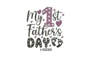 My First Father's Day Father's Day Embroidery Design By SVG Digital Designer 1