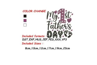 My First Father's Day Father's Day Embroidery Design By SVG Digital Designer 2