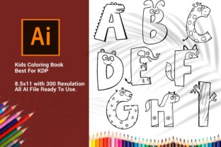 Print on Demand: Alphabet Coloring Book for Kids KDP 2-4 Graphic Coloring Pages & Books Kids By DigitalMGoods