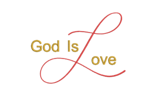 God is Love Work, Religion & School Embroidery Design By qpcarta