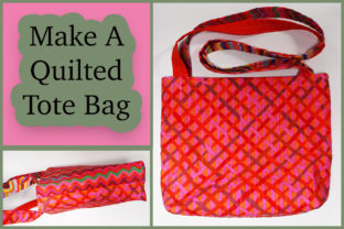 How to Make a Quilted Tote Bag Classes By wambui