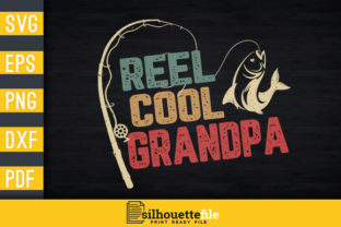 Print on Demand: Vintage Retro Style Reel Cool Grandpa Graphic Print Templates By Silhouettefile
