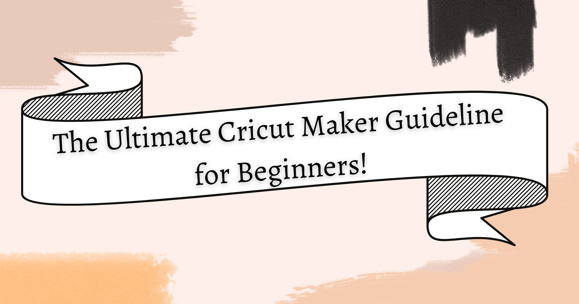 The Ultimate Guide: How to Use Cricut Maker for Beginners
