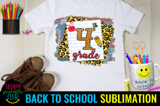 Fourth Grade Back to School Sublimation Graphic Crafts By Happy Printables Club