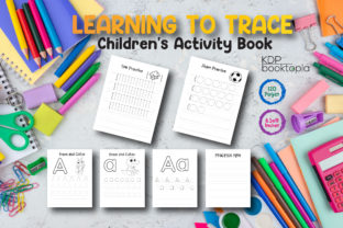 Learning to Trace: Pre-Writing Workbook Graphic Coloring Pages & Books Kids By KDP Booktopia