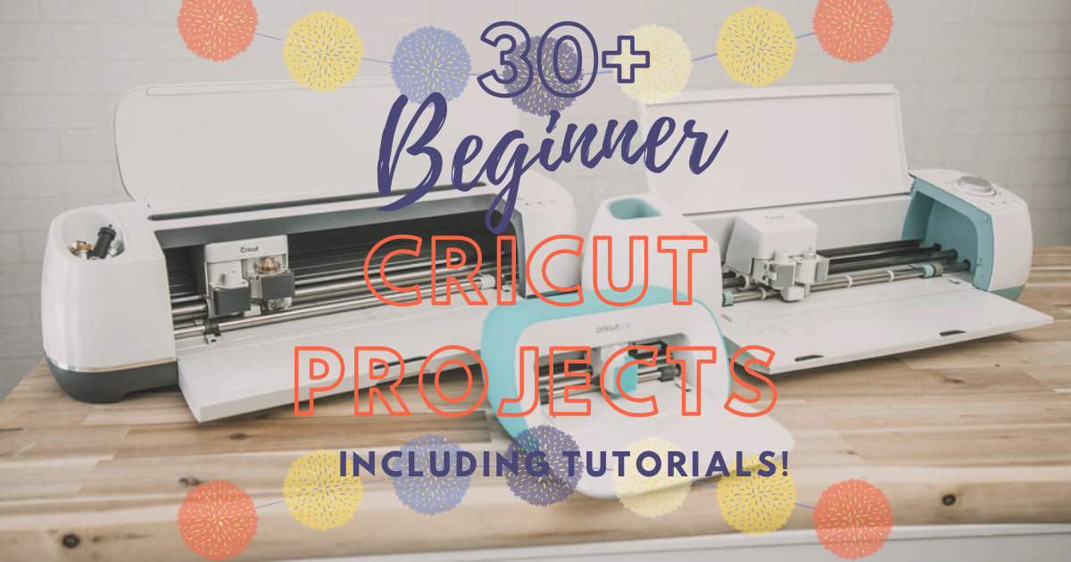 30+ Easy Cricut Projects – Simple Ideas for Beginners main article image
