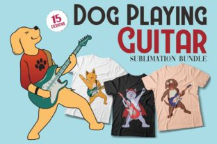 Print on Demand: Dog Playing Guitar Sublimation Bundle Graphic Print Templates By Universtock