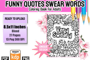 Print on Demand: Funny Quotes Swear Words Coloring Book Graphic KDP Interiors By Funnyarti