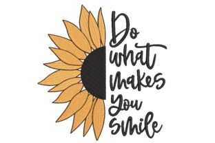 Print on Demand: Sunflower Outdoor Quotes Embroidery Design By ArtEMByNatali