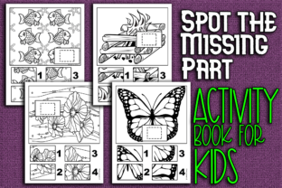 Print on Demand: Spot the Missing Part Kids Activity Book Graphic KDP Interiors By Mary's Designs