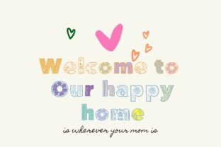 Print on Demand: Welcome to Our Happy Home Decorative Font By PoyJazz