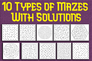 Print on Demand: 10 Types of Mazes with Solutions Graphic KDP Interiors By Mary's Designs