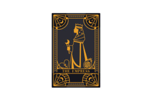 Witchy Tarot Card the Empress Designs & Drawings Craft Cut File By Creative Fabrica Crafts