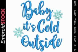 Baby It's Cold Outside Christmas Embroidery Design By embroidstock
