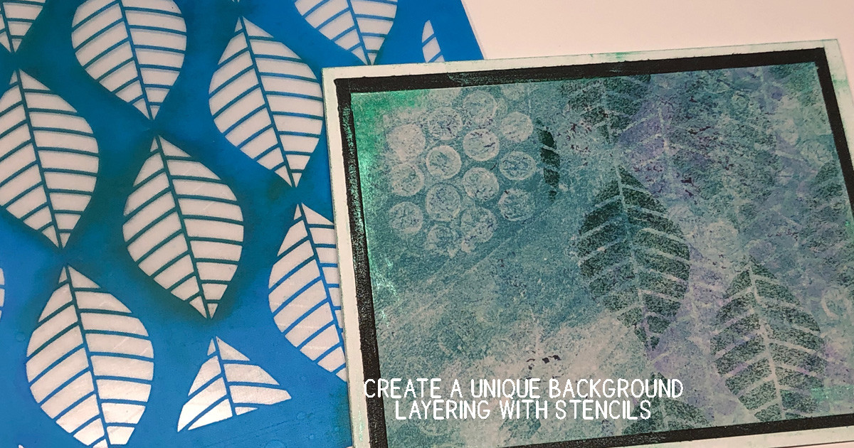 Create One-of-a-Kind Backgrounds with Layering Stencils main article image