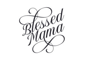Blessed Mama Family Craft Cut File By Creative Fabrica Crafts