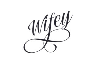 Wifey Family Craft Cut File By Creative Fabrica Crafts