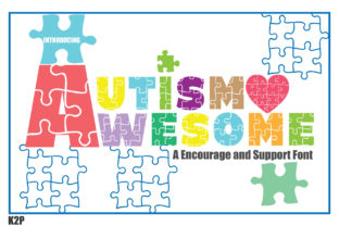 Print on Demand: Autism Awesome Decorative Font By KtwoP