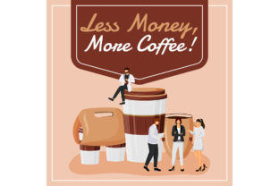 Print on Demand: Less Money, More Coffee Social Media Graphic Graphic Templates By natalia1891991