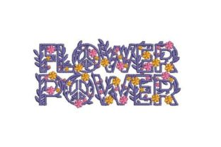 Flower Power Outdoor Quotes Embroidery Design By Embroidery Designs
