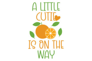 A Little Cutie is on the Way Baby Craft Cut File By Creative Fabrica Crafts