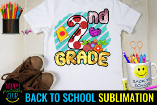 Second Grade Back to School Sublimation Graphic Crafts By Happy Printables Club