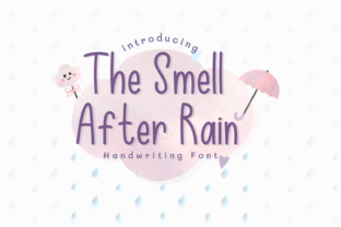 Print on Demand: The Smell After Rain Script & Handwritten Font By tlatoustype