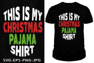 Print on Demand: This is My Christmas Pajama T-shirt Graphic Print Templates By Creative Collection