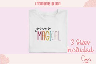 You Are so Magical Friends Quotes Embroidery Design By carasembor