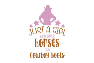 Just a Girl Who Loves Horses and Cowboy Boots Cowgirl Plotterdatei von Creative Fabrica Crafts