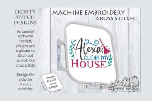 Alexa Clean My House Cleaning Embroidery Design By Lickity Stitch Designs