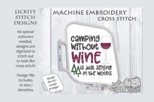 Camping Without Wine Camping & Fishing Embroidery Design By Lickity Stitch Designs