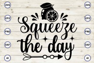 Squeeze the Day Graphic Print Templates By Craftartdigital21