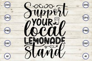 Support Your Local Lemonade Stand Graphic Print Templates By Craftartdigital21