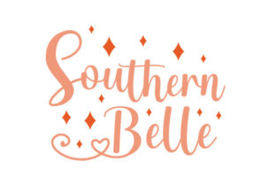 Southern Belle Quotes Craft Cut File By Creative Fabrica Crafts