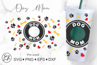 24oz Venti Cold Cup Dog Mom Graphic Crafts By Svg Cafe