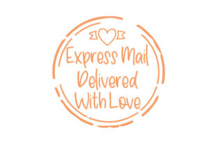Express Mail, Delivered with Love Designs & Drawings Craft Cut File By Creative Fabrica Crafts