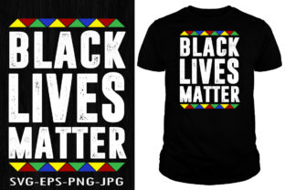Print on Demand: Black Lives Matter T-shirt Design Graphic Print Templates By Creative Collection