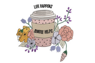 Coffee Cup with Flowers House & Home Quotes Embroidery Design By Canada Crafts Studio