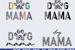 Print on Demand: Dog Mama Half Leopard Graphic Illustrations By Sofiamastery