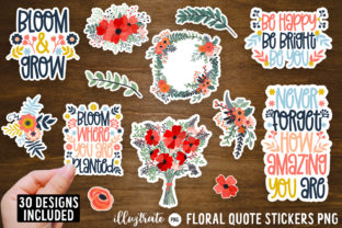 Print on Demand: Floral Quote Stickers PNG | Flowers PNG Graphic Crafts By illuztrate