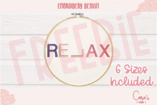 Relax Friends Quotes Embroidery Design By carasembor